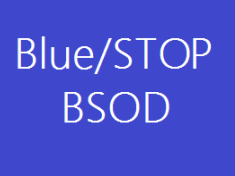 Solve Blue Screen error / BSOD : STOP: 0x0000000A IRQL_NOT_LESS_OR_EQUAL