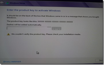 Fix : Windows 8 Installation error : Product key not verified : Check installation Media